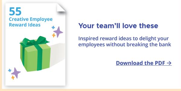 Download the PDF 55 Creative Employee Reward Ideas