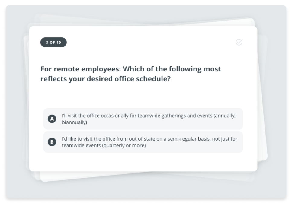 For remote employees: Which of the following most reflects your desired office schedule?