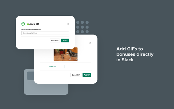 Add GIFs to bonuses directly in Slack