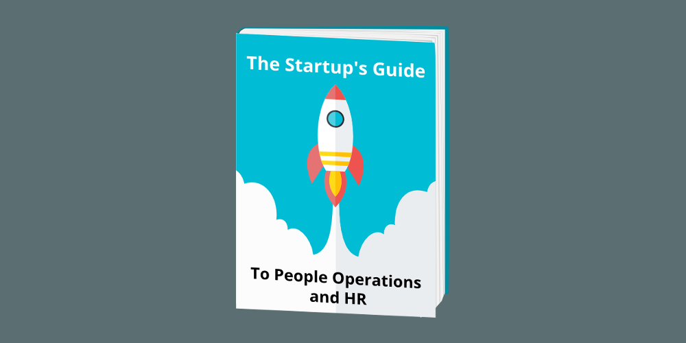 The Startup's Guide to People Operations and HR